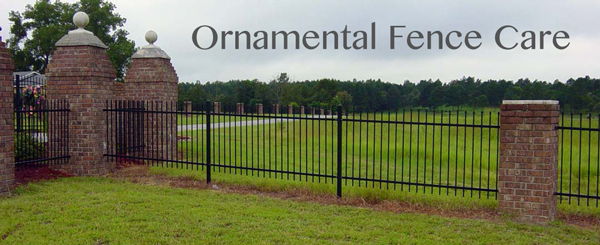 care for ornamental fence